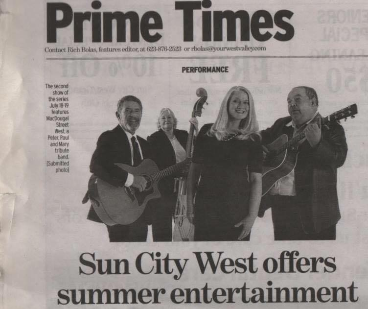 High Praise for Sun City West Shows